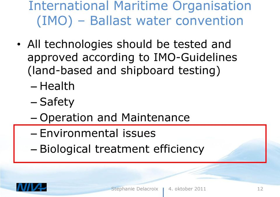 (land-based and shipboard testing) Health Safety Operation and