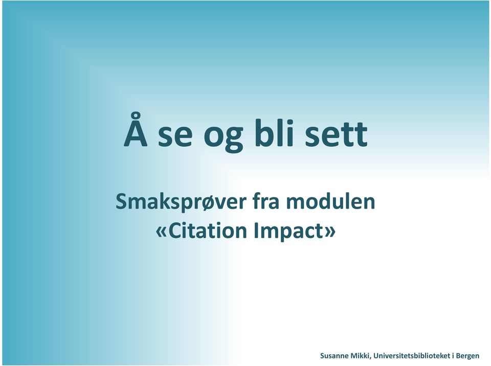 «CitationImpact» Susanne