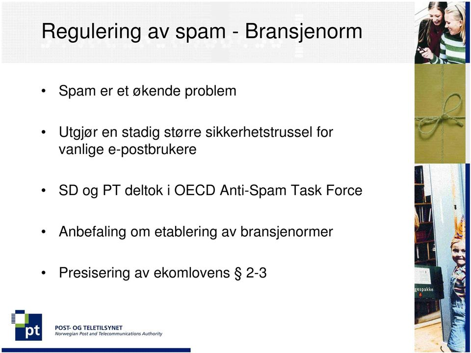 e-postbrukere SD og PT deltok i OECD Anti-Spam Task Force