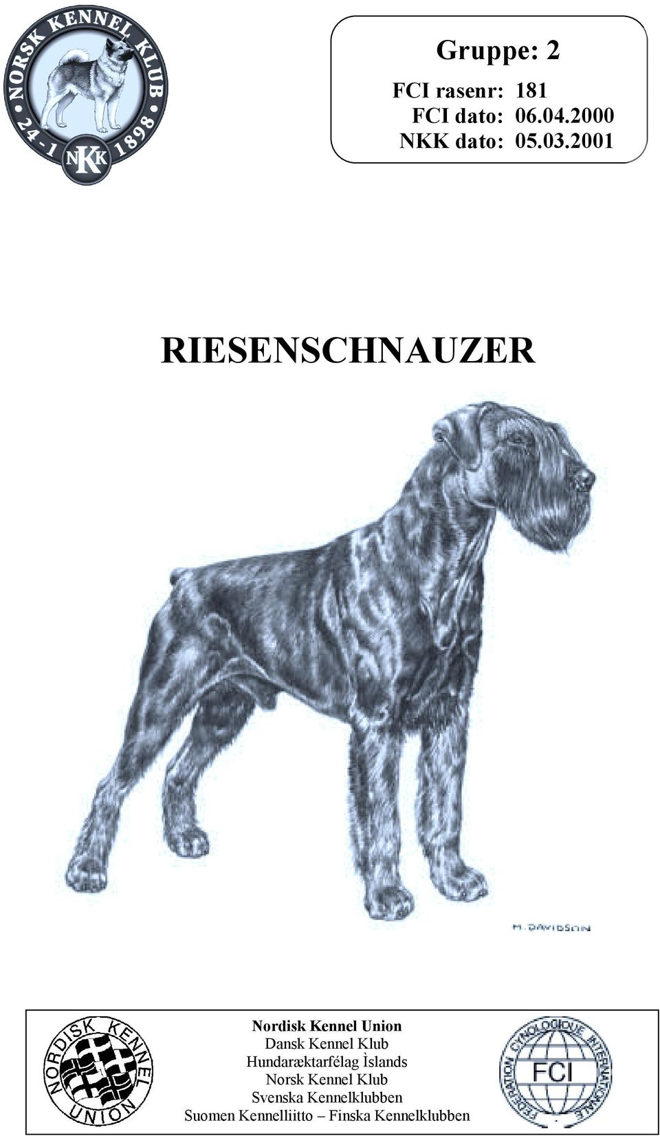 2001 RIESENSCHNAUZER Nordisk Kennel Union Dansk Kennel