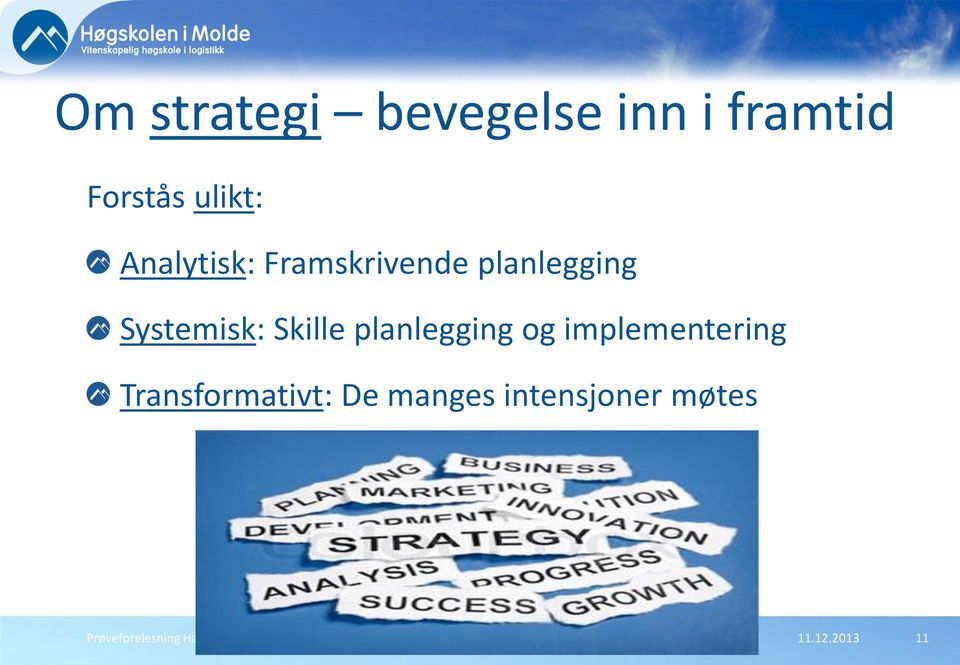 planlegging og implementering Transformativt: De manges