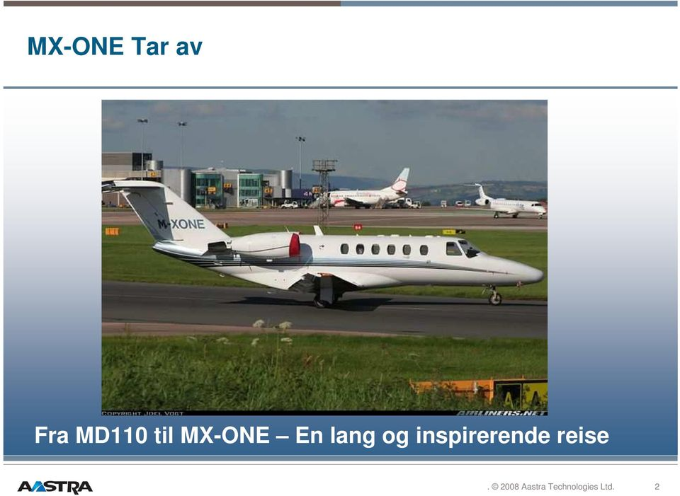 MX-ONE En lang