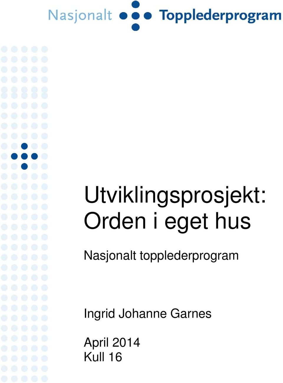 topplederprogram Ingrid