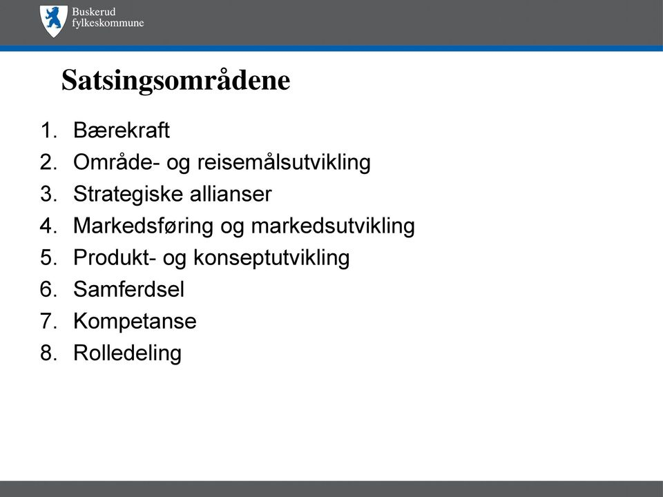 Strategiske allianser 4.