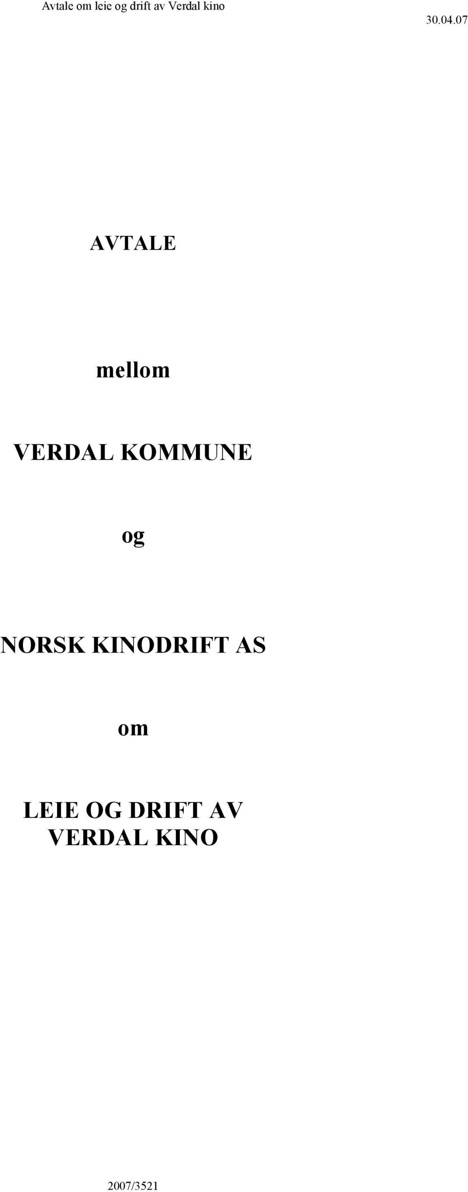 KINODRIFT AS om LEIE