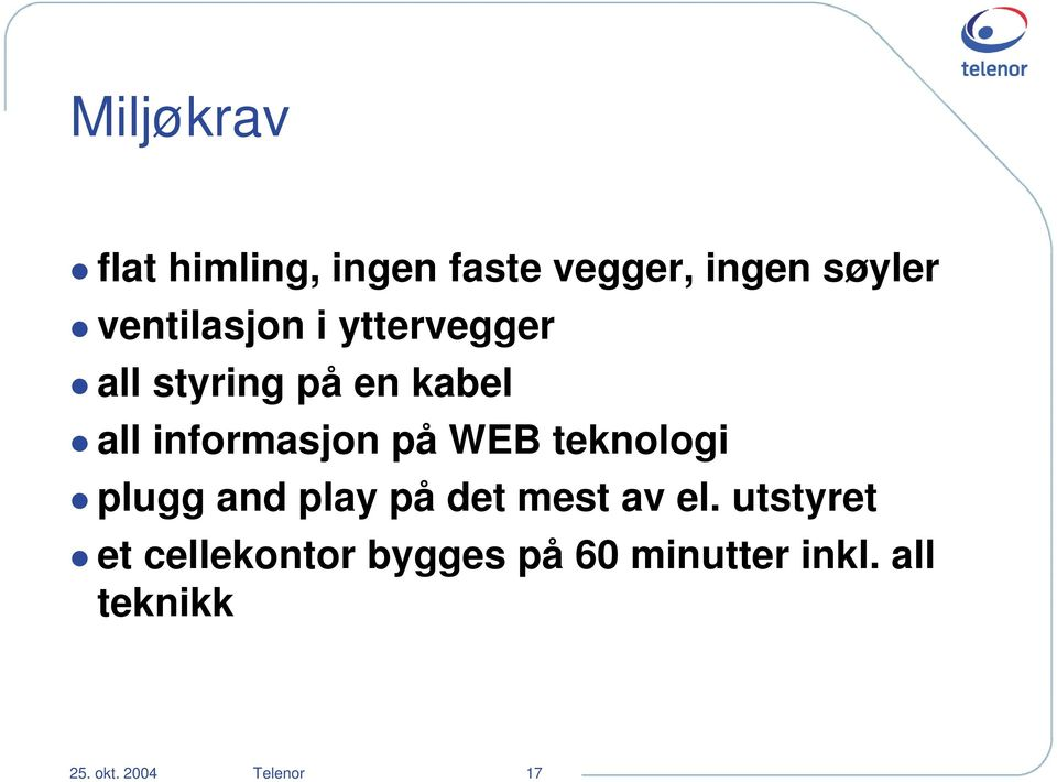 på WEB teknologi plugg and play på det mest av el.