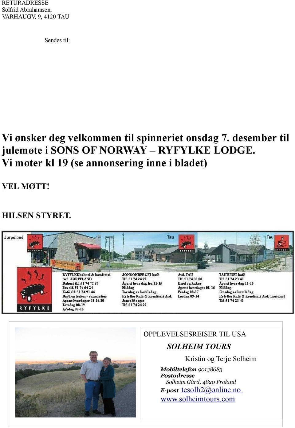 desember til julemøte i SONS OF NORWAY RYFYLKE LODGE.