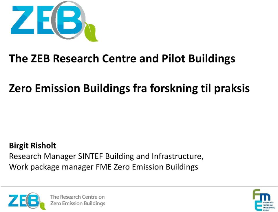 Risholt Research Manager SINTEF Building and