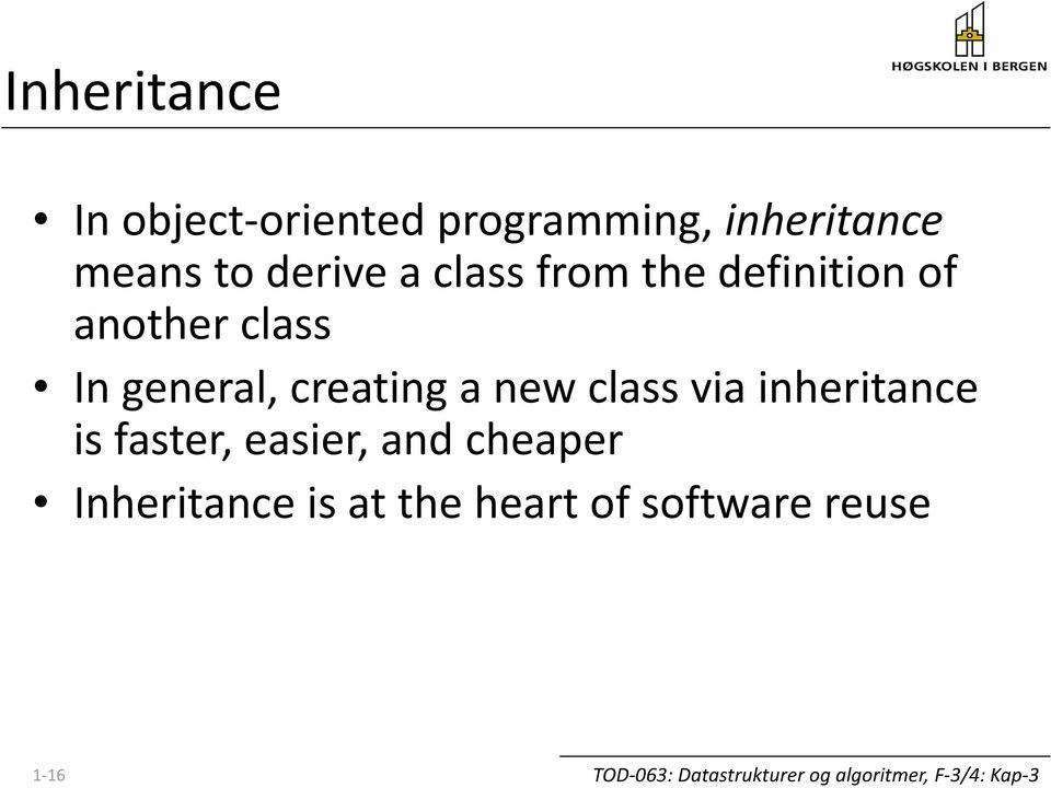 In general, creating a new class via inheritance is faster,