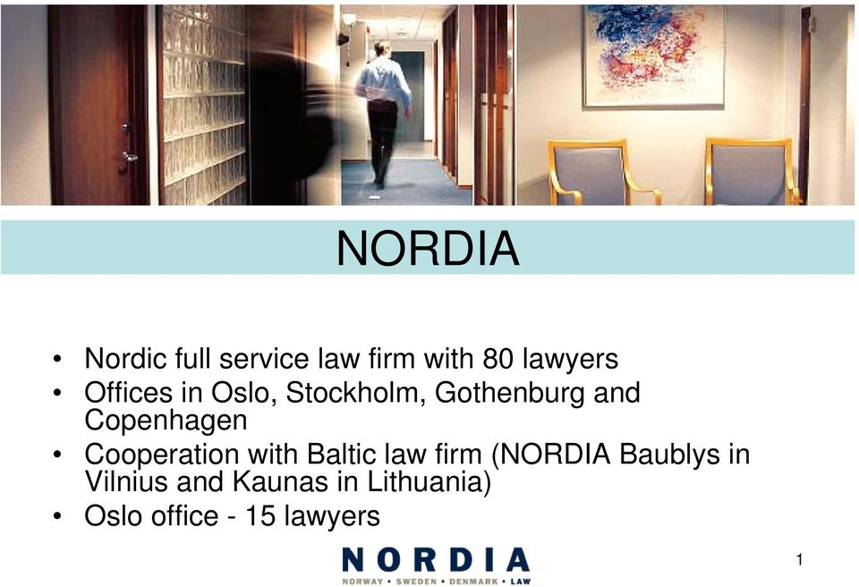 Cooperation with Baltic law firm (NORDIA Baublys in