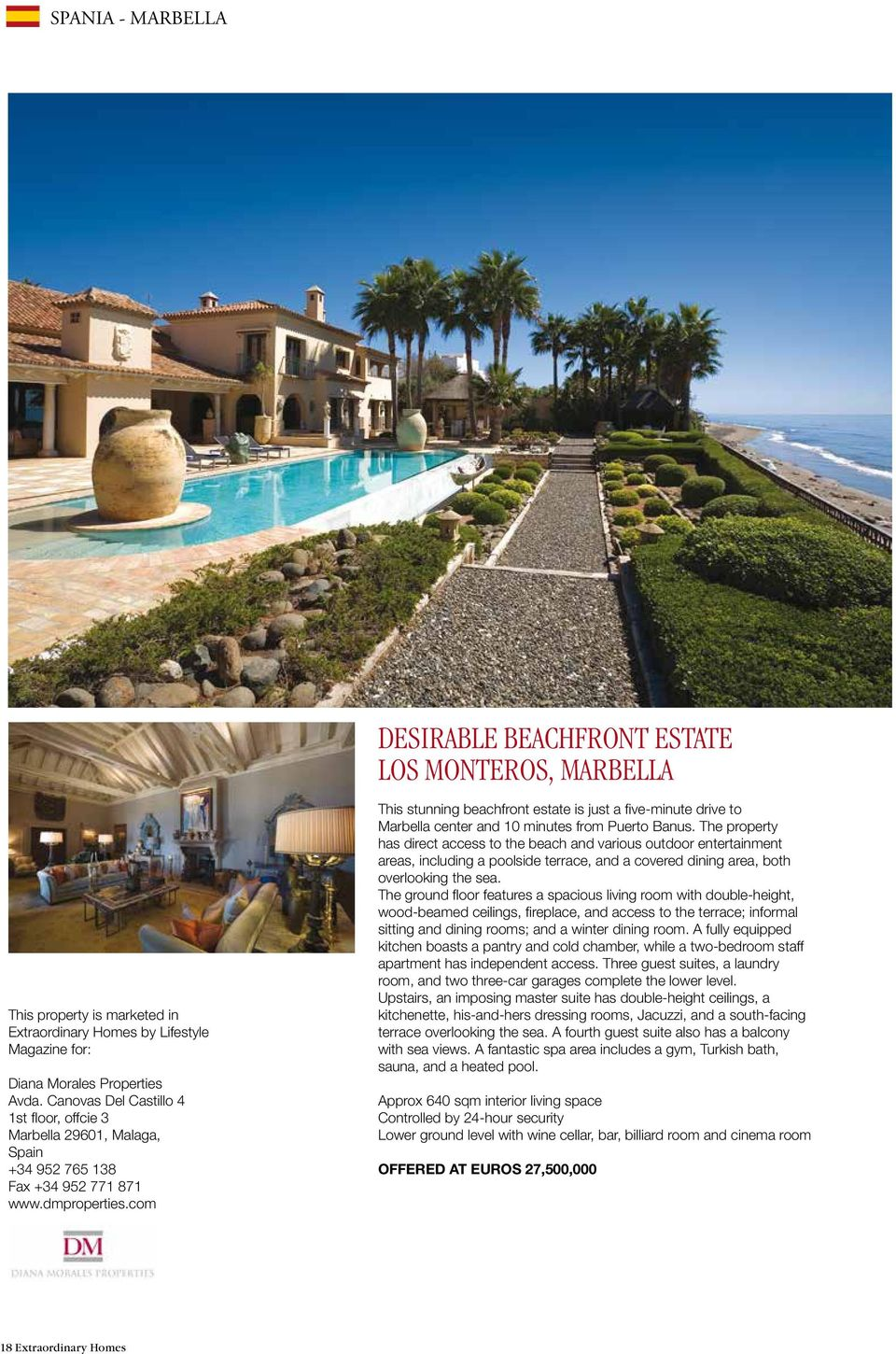 com This stunning beachfront estate is just a five-minute drive to Marbella center and 10 minutes from Puerto Banus.