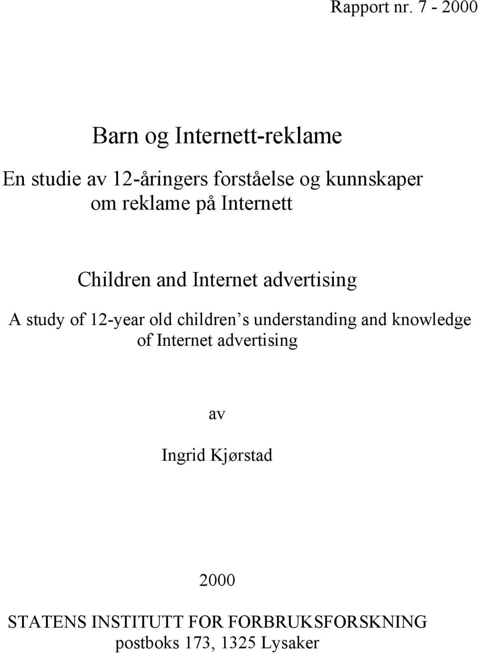 om reklame på Internett Children and Internet advertising A study of 12-year old
