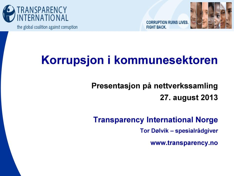 august 2013 Transparency International