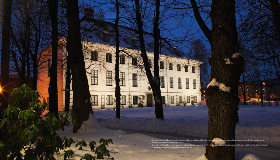 Drammens 200 år som by. TS. The main building of Drammen Museum on a beautiful winter evening.
