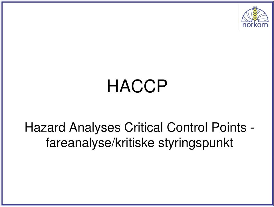 Analyses Critical Control