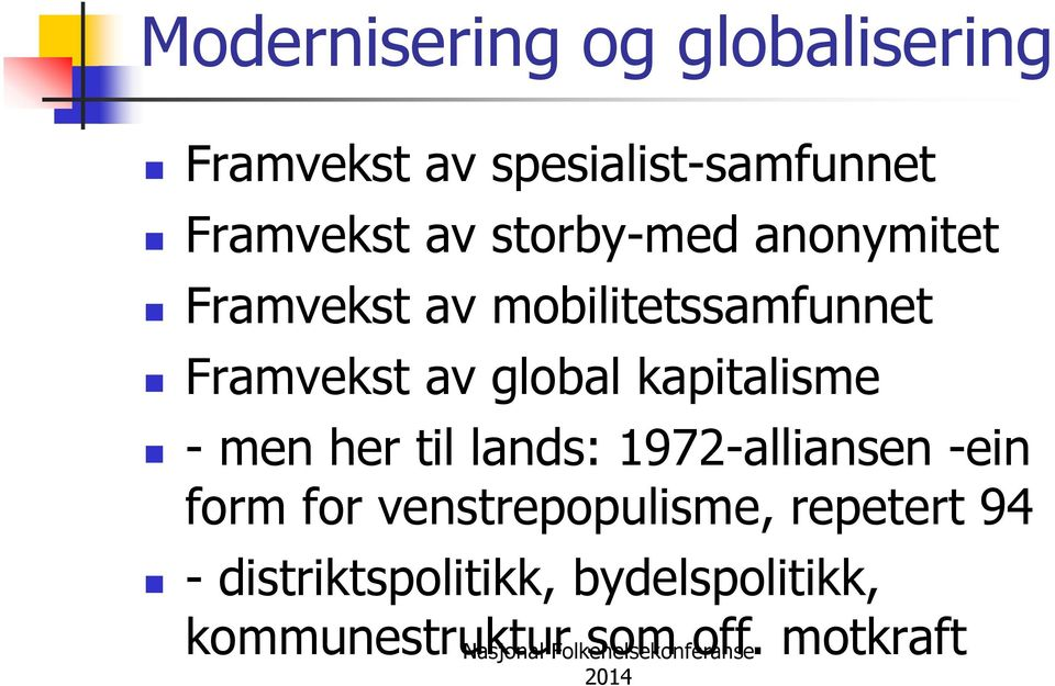 kapitalisme - men her til lands: 1972-alliansen -ein form for