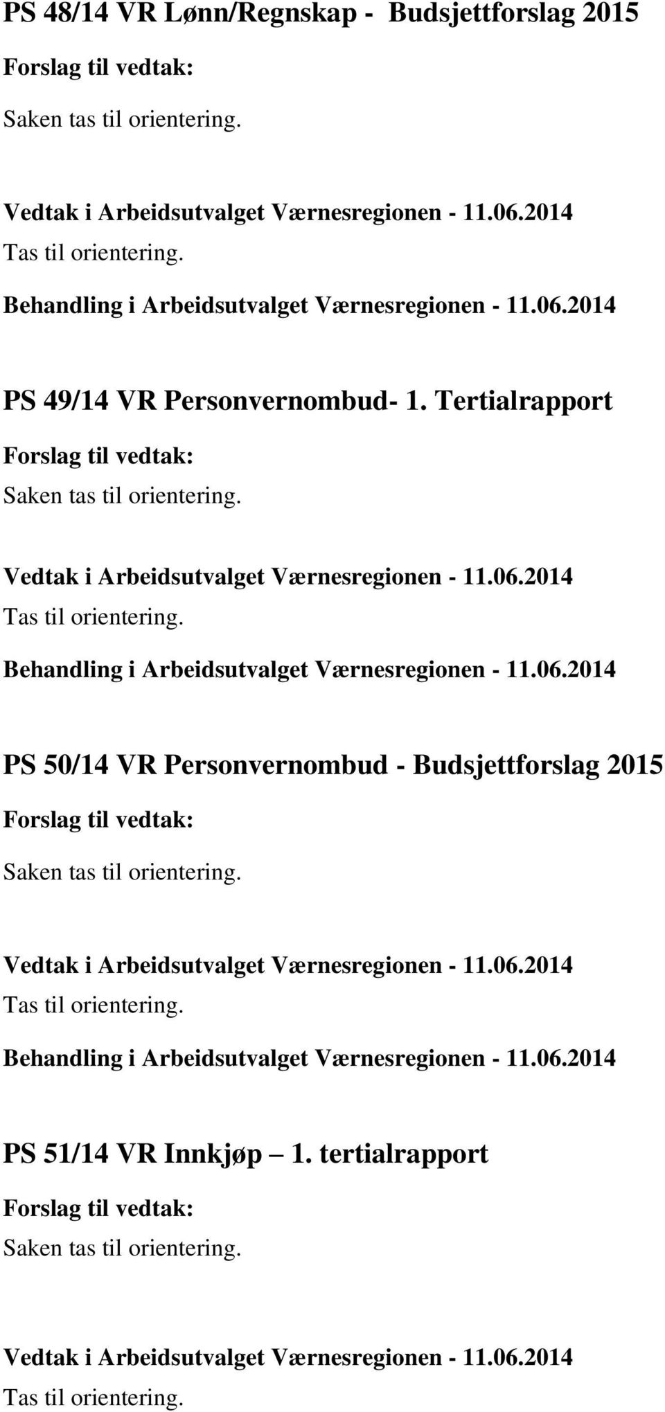 Tertialrapport PS 50/14 VR Personvernombud -