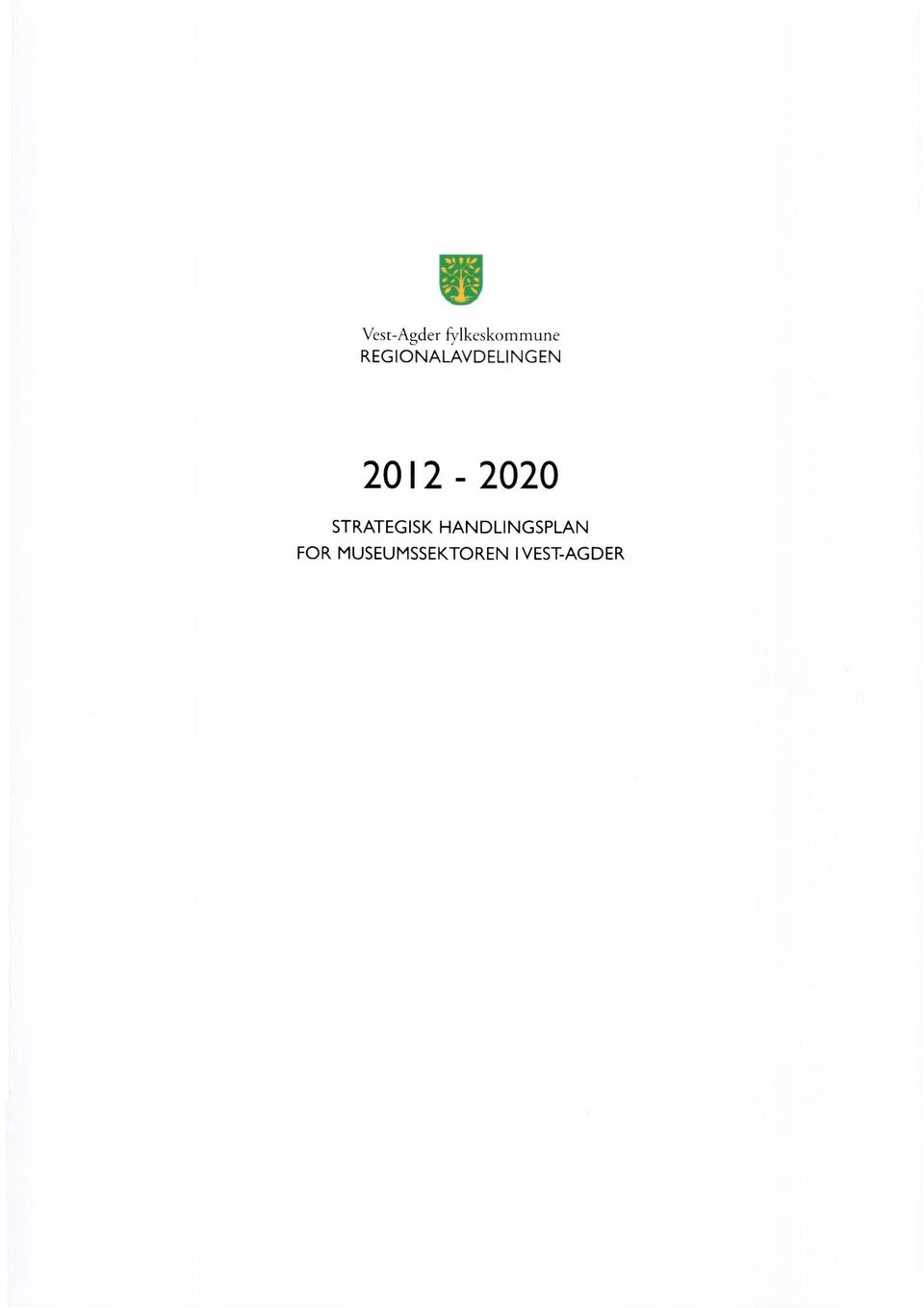 2012-2020 STRATEGISK