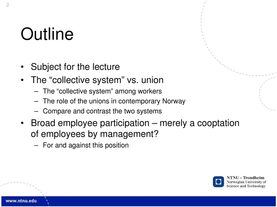 contemporary Norway Compare and contrast the two systems Broad employee