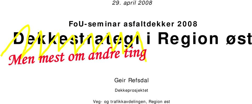 om andre ting Geir Refsdal