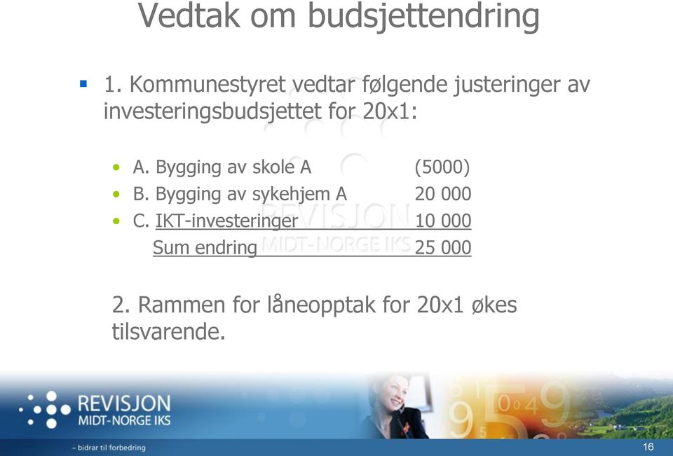 for 20x1: A. Bygging av skole A (5000) B.