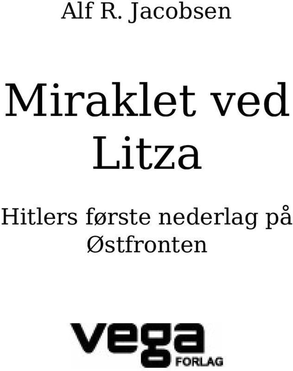ved Litza Hitlers