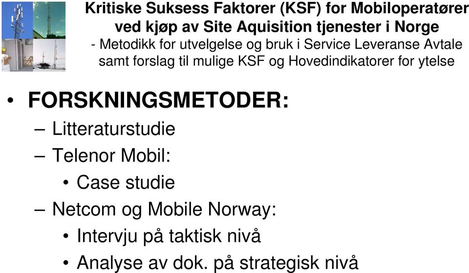 Mobile Norway: Intervju på taktisk