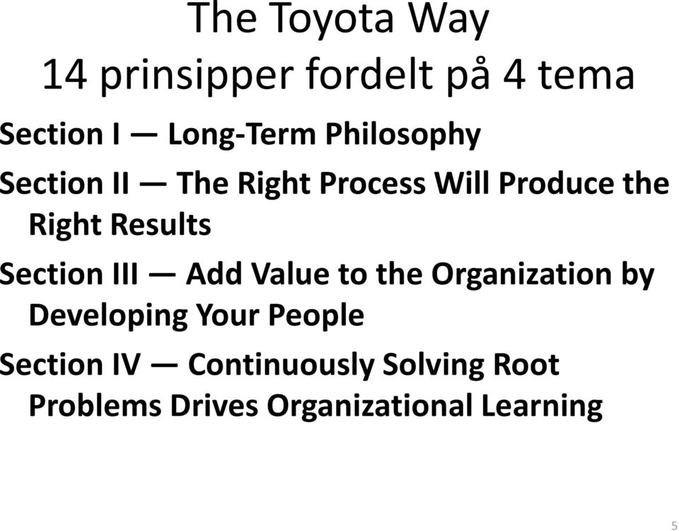 Section III Add Value to the Organization by Developing Your People