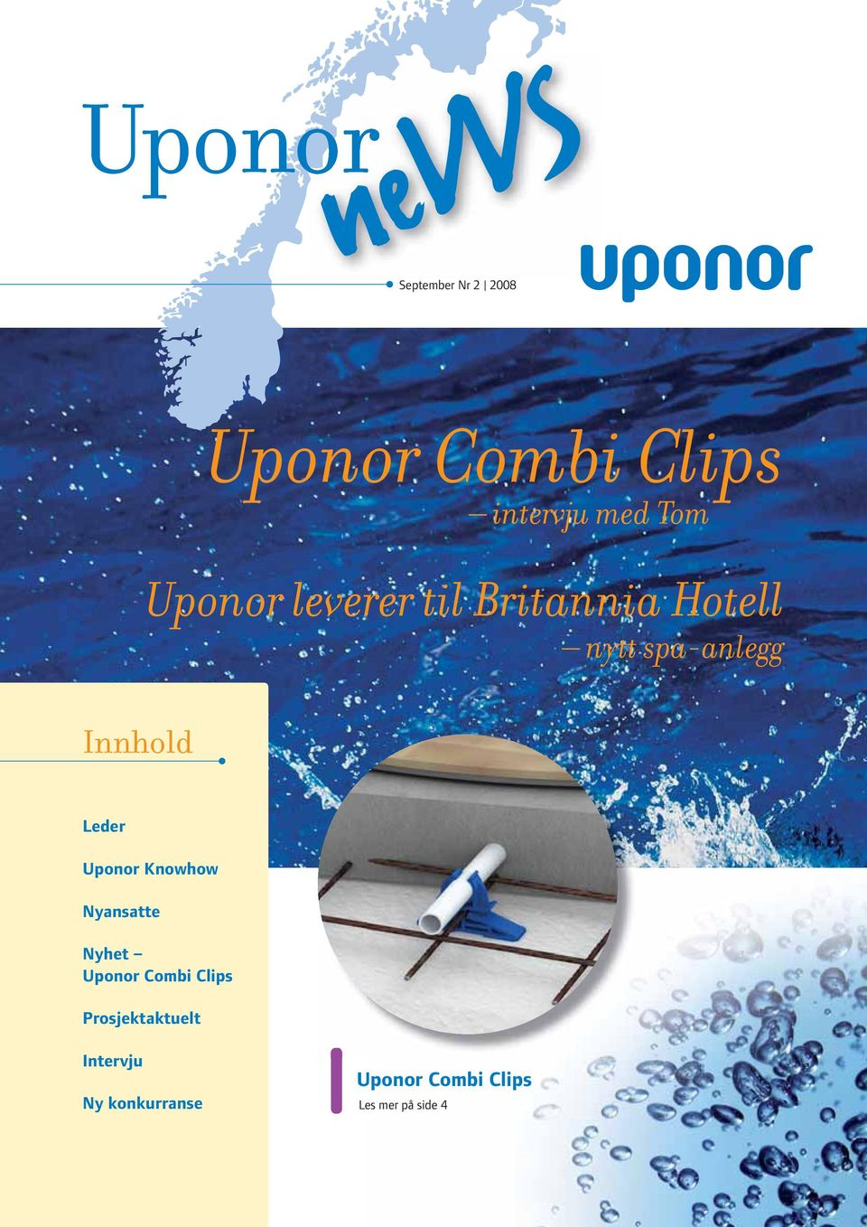 Leder Uponor Knowhow Nyansatte Nyhet Uponor Combi Clips