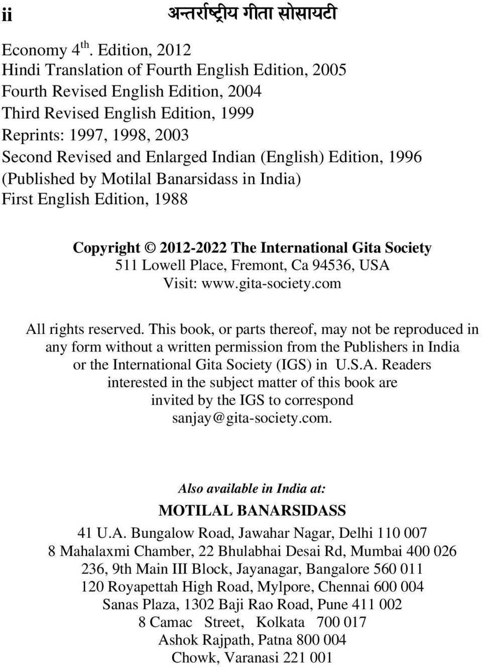 (English) Edition, 1996 (Published by Motilal Banarsidass in India) First English Edition, 1988 Copyright 2012-2022 The International Gita Society 511 Lowell Place, Fremont, Ca 94536, USA Visit: www.