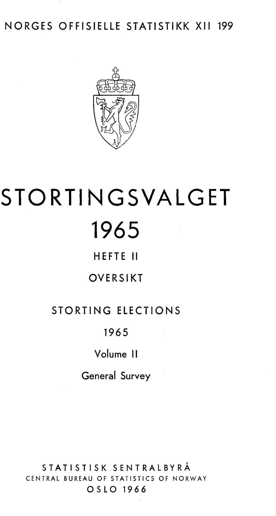 ELECTIONS 1965 Volume II General Survey