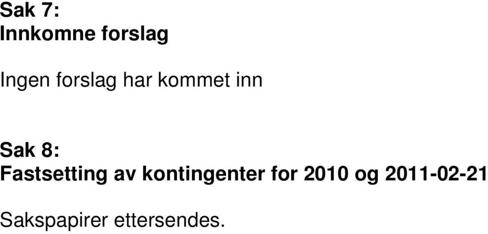 Fastsetting av kontingenter for