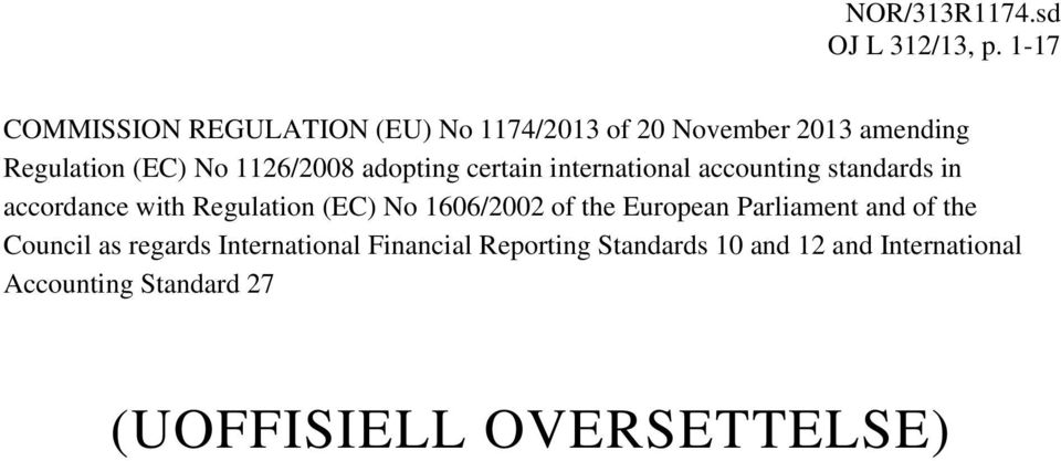 adopting certain international accounting standards in accordance with Regulation (EC) No 1606/2002 of