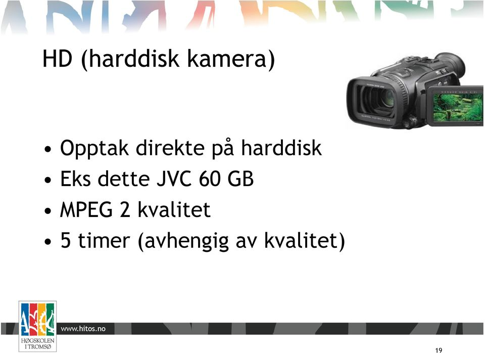 JVC 60 GB MPEG 2 kvalitet 5