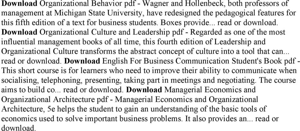 -Download quickly, without registration Download Organizational Behavior pdf - Wagner and Hollenbeck, both professors of management at Michigan State University, have redesigned the pedagogical