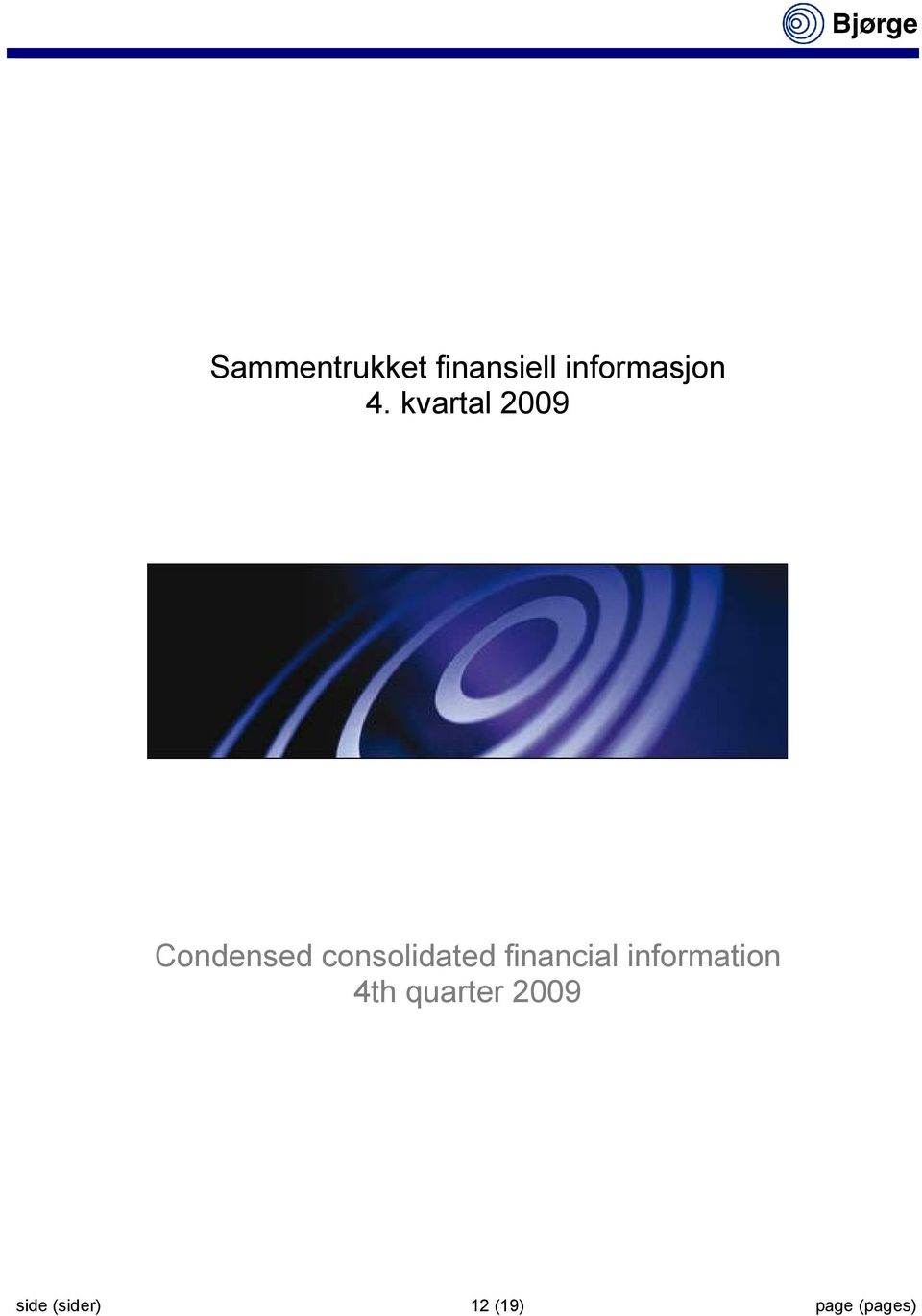 consolidated financial information