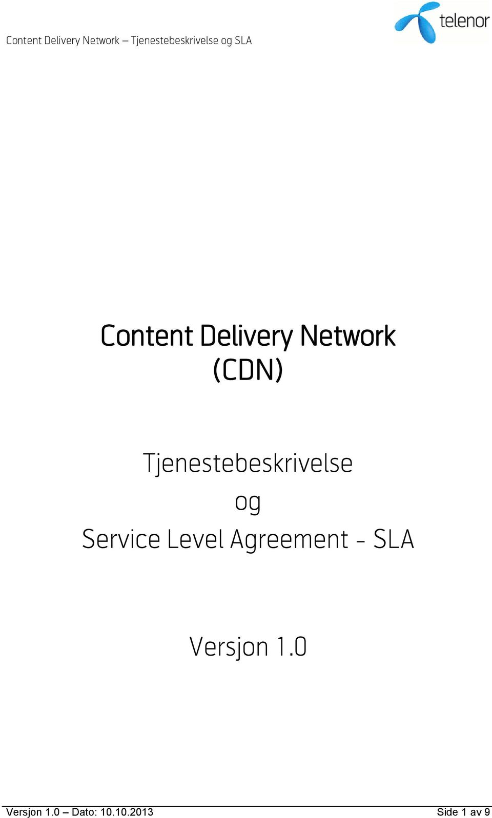 Level Agreement - SLA Versjon 1.