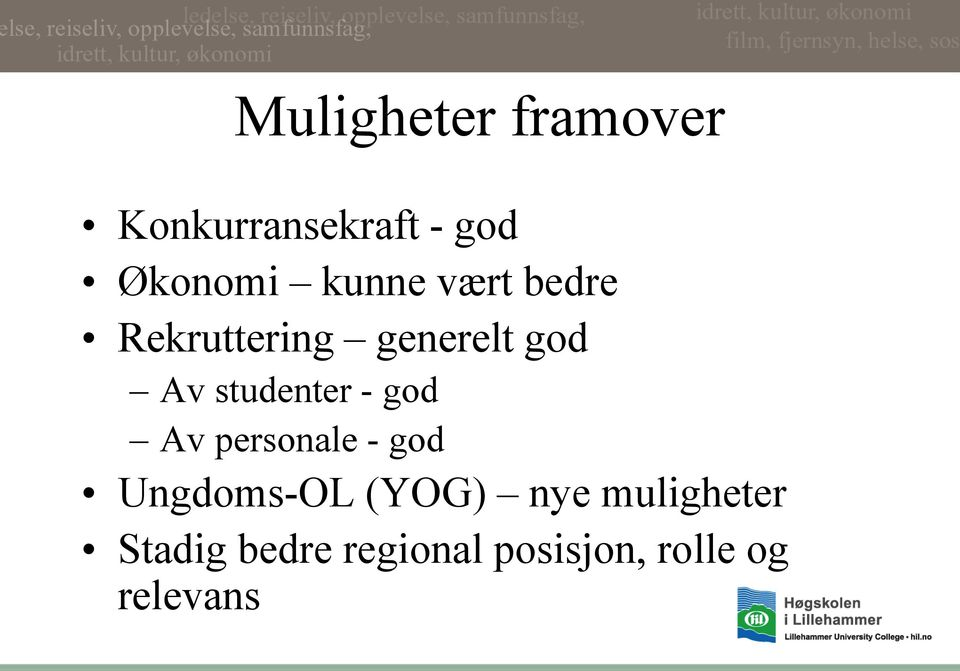 studenter - god Av personale - god Ungdoms-OL (YOG)