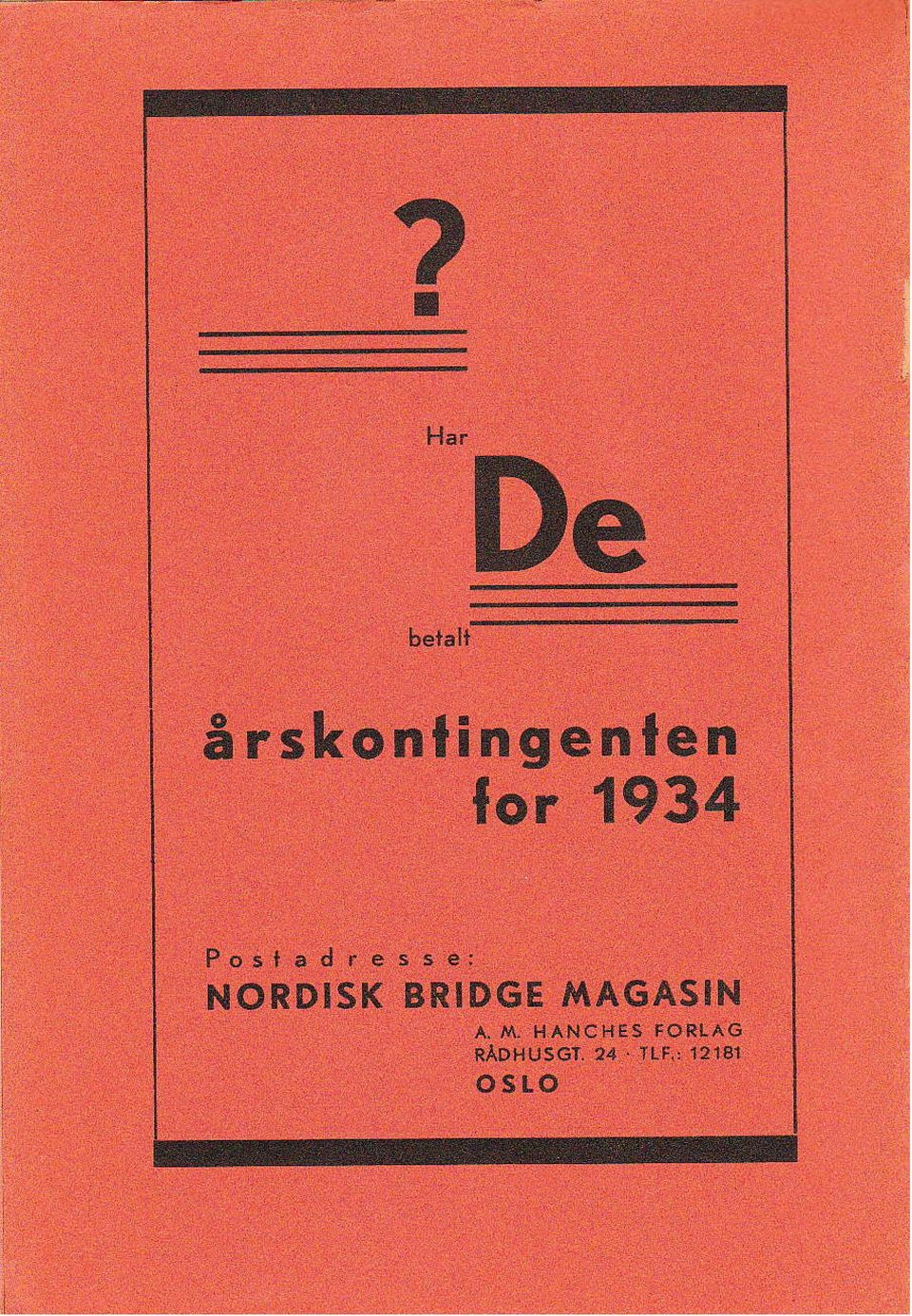 NORDISK BRIDGE MAGASIhI A. /r{.
