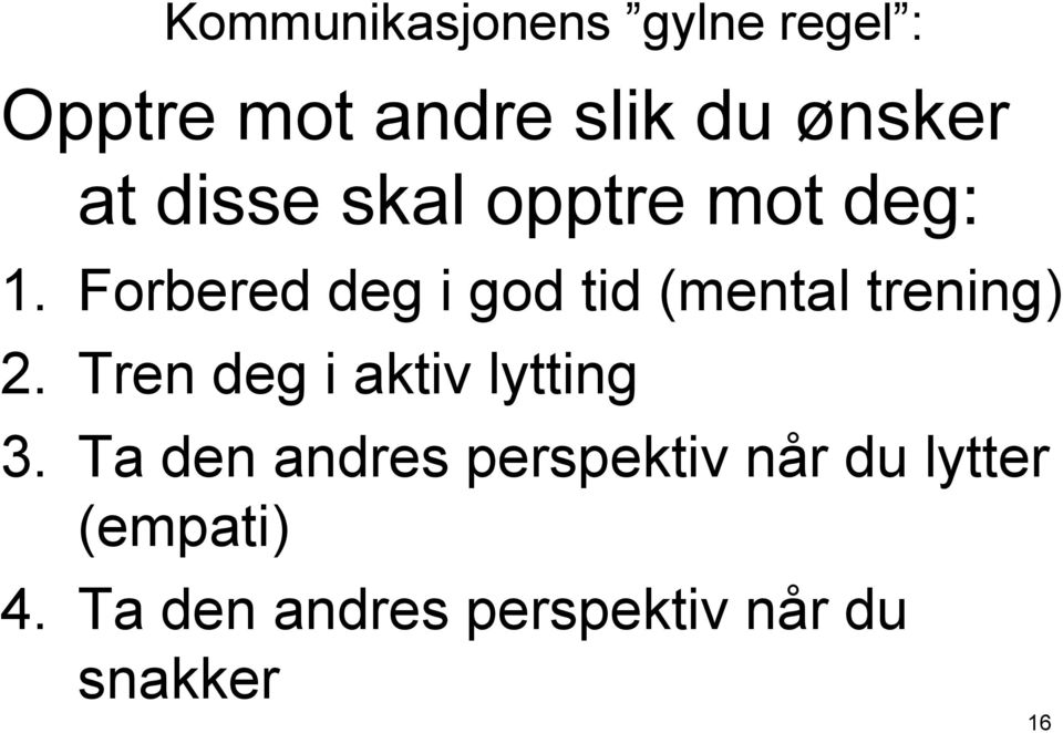 Forbered deg i god tid (mental trening) 2.
