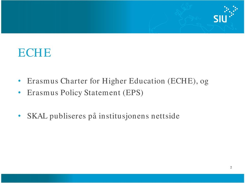 Policy Statement (EPS) SKAL