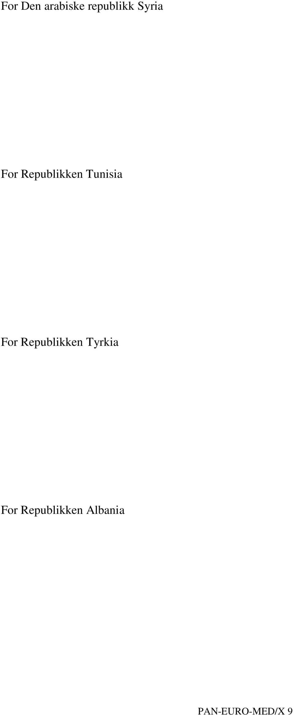For Republikken Tyrkia For