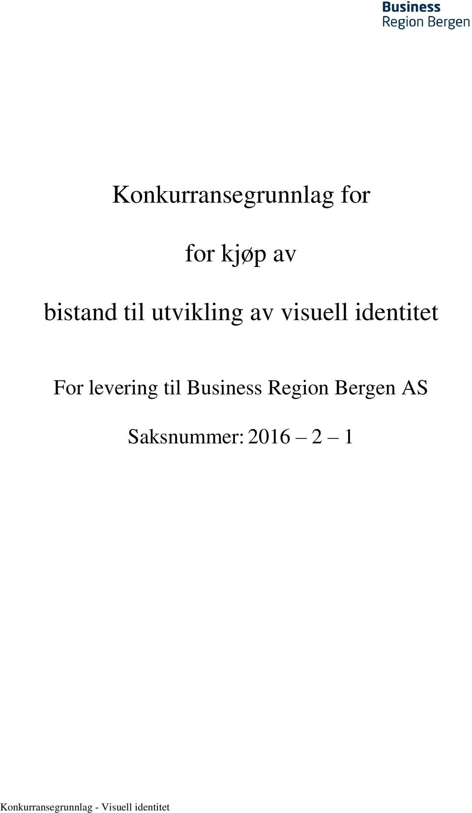 identitet For levering til Business