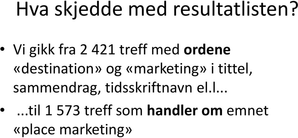 og «marketing» i tittel, sammendrag,