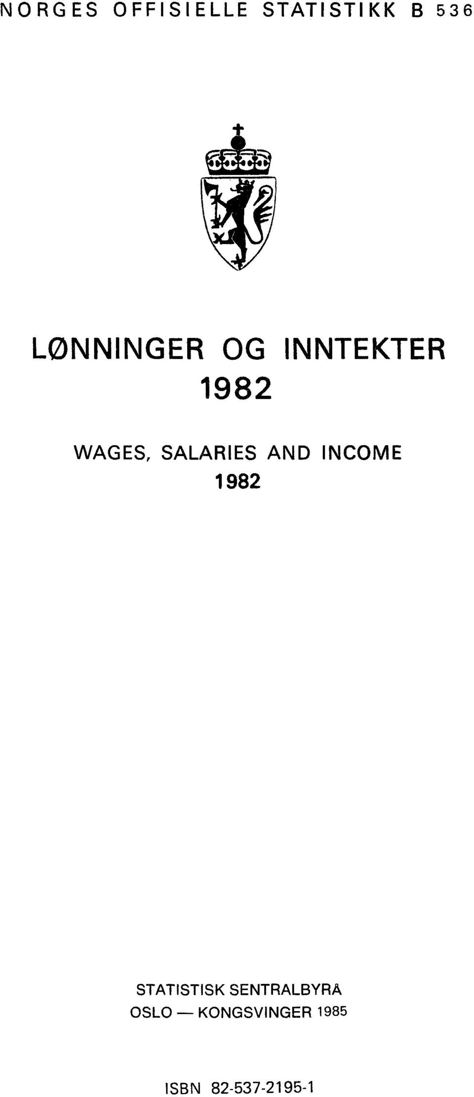 SALARIES AND INCOME 7982 STATISTISK