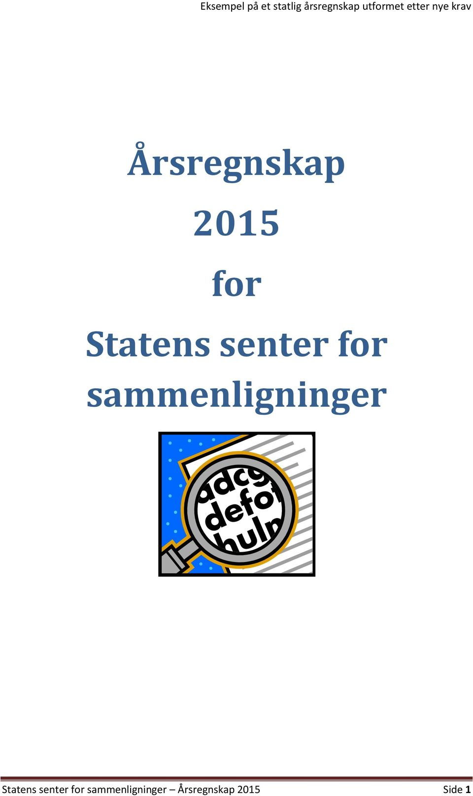 senter for sammenligninger Statens senter
