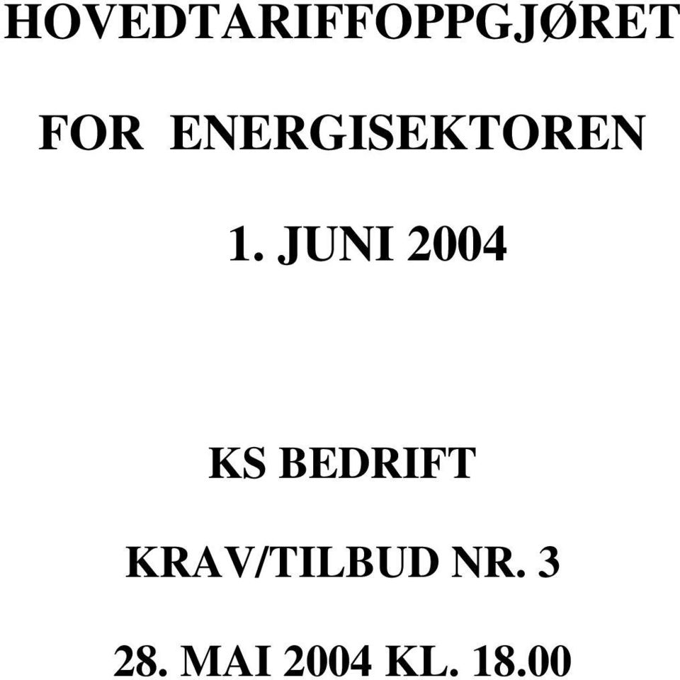 JUNI 2004 KS BEDRIFT