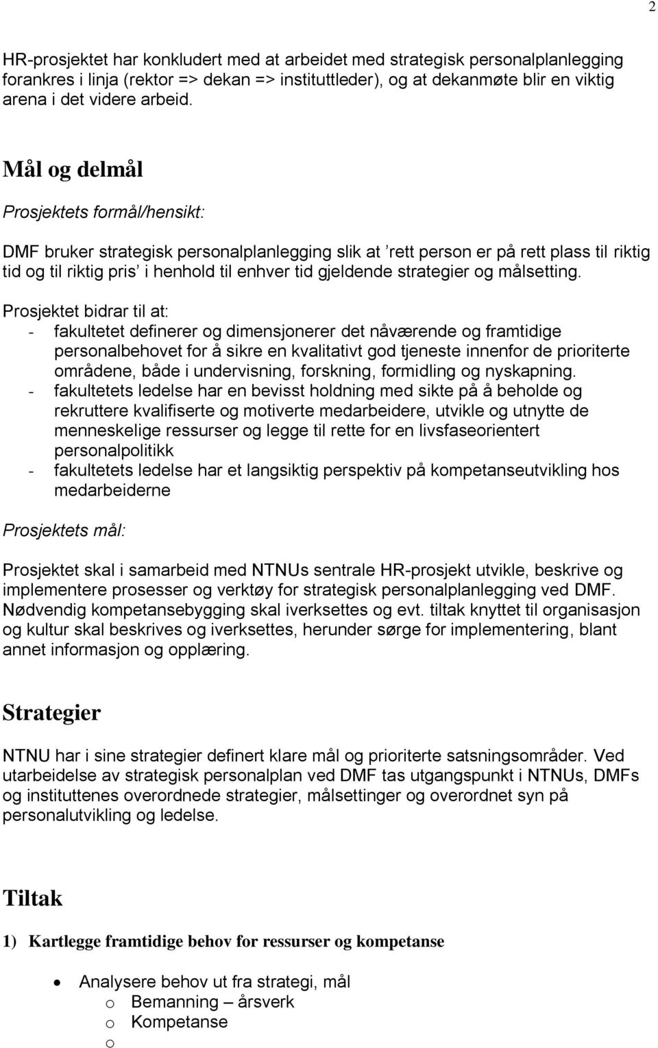 strategier og målsetting.