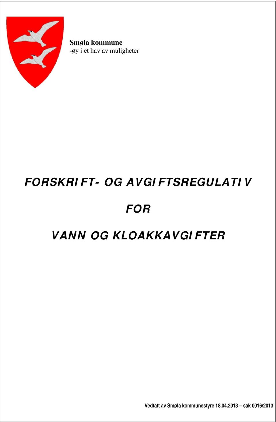 AVGIFTSREGULATIV FOR VANN OG