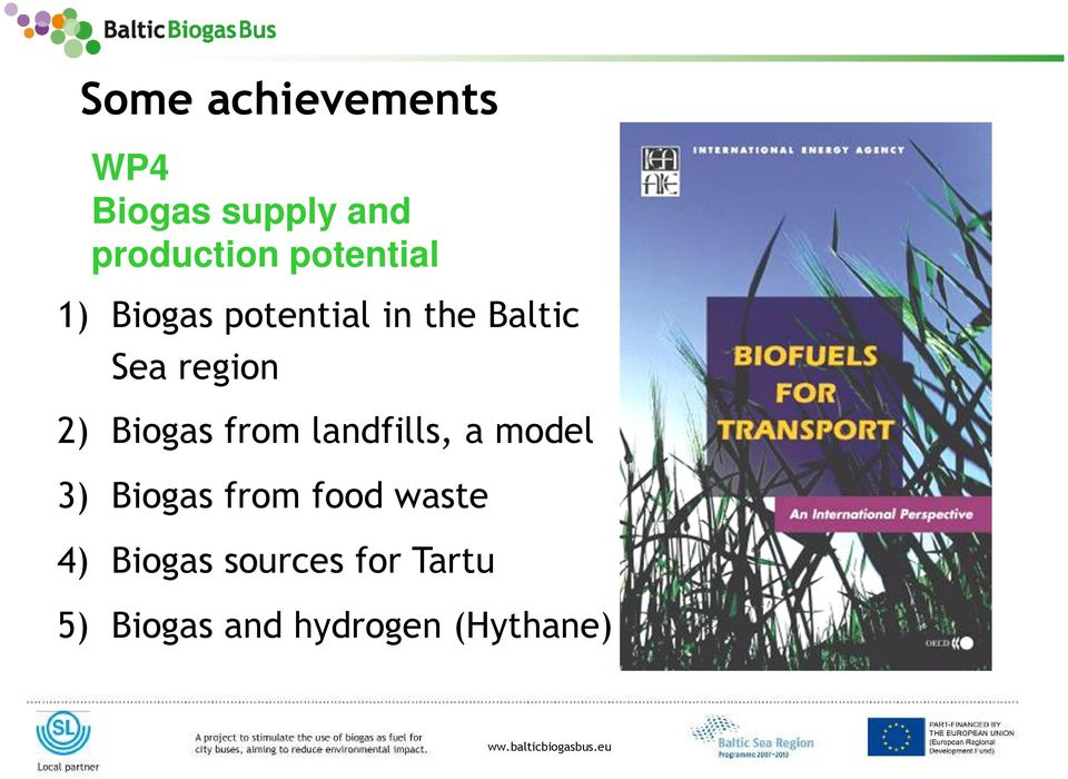 landfills, a model 3) Biogas from food waste 4) Biogas